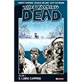 Il lungo cammino. The walking dead: 2di Robert Kirkman
