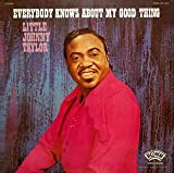 echange, troc Little Johnny Taylor - Everybody Knows About My Good Thing