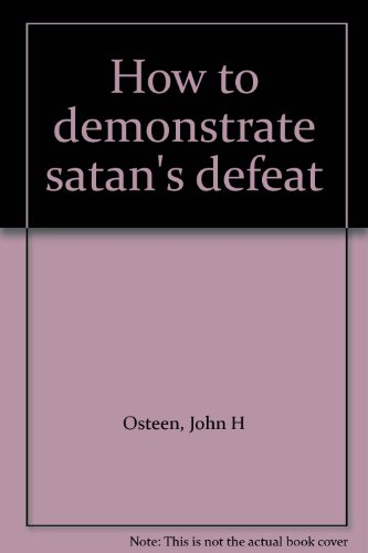 How to demonstrate satan's defeat (How To Defeat The Devil compare prices)