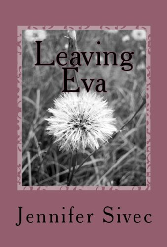 Book: Leaving Eva by Jennifer Sivec
