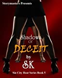 img - for SHADOWS OF DECEIT (SIN CITY HEAT SERIES) book / textbook / text book