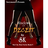 SHADOWS OF DECEIT (SIN CITY HEAT SERIES) ~ SK
