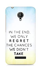 AMEZ we only regret the chances we didnt take Back Cover For Micromax Canvas Spark Q380
