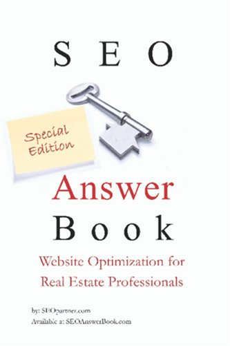 Seo Answer Book Special Edition Website Optimization For Real Estate Professionals
