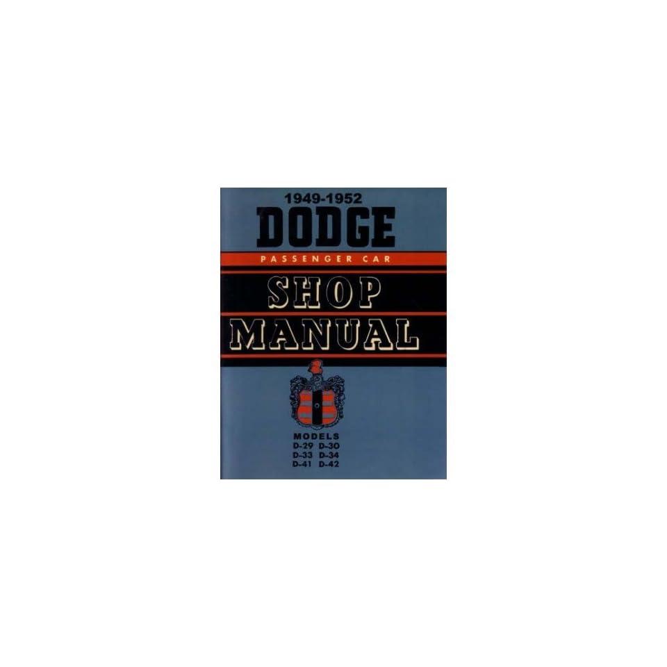 1949 1950 1951 1952 Dodge Shop Service Repair Manual Engine Drivetrain Wiring
