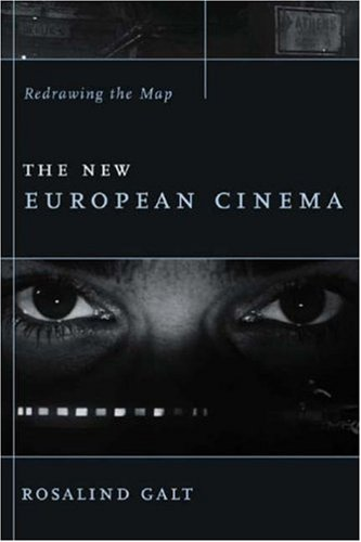 The New European Cinema: Redrawing the Map (Film and...