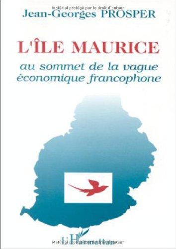 Île Maurice au sommet de la vague économique et francophone