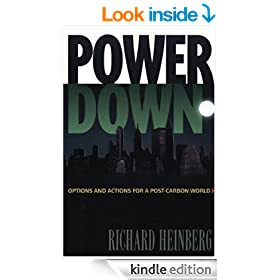Powerdown: Options and Actions for a Post-Carbon World