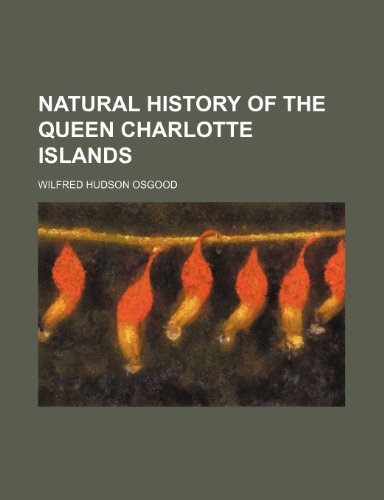 Natural History of the Queen Charlotte Islands
