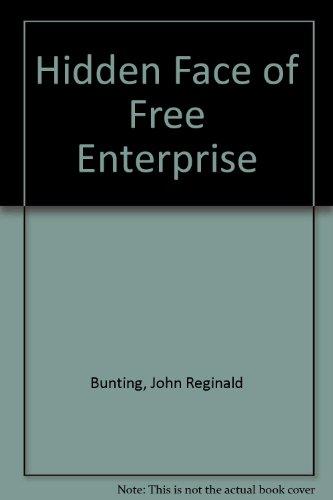 Hidden Face of Free Enterprise