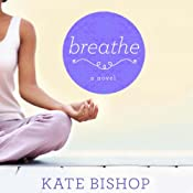 Breathe | [Kate Bishop]