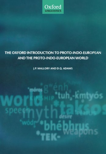 Amazon.com: The Oxford Introduction to Proto-Indo-European and the Proto-Indo-European World (Oxford Linguistics) (9780199296682): J. P. Mallory, D. Q. Adams: Books