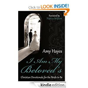 I Am My Beloved's: Christian Devotionals for the Bride to Be