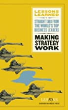 Making Strategy Work: Lessons Learned -…
