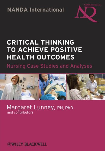 critical thinking to achieve positive health outcomes nursing case studies and analyses Tienda online donde comprar critical thinking to achieve positive health outcomes: nursing case studies and analyses al precio 52,16 € de mike pringle | margaret.