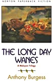 The Long Day Wanes: A Malayan Trilogy (The Norton Library)