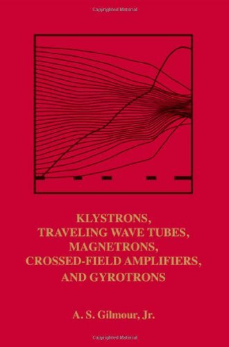 Klystrons, Traveling Wave Tubes, Magnetrons, Cross-Field Amplifiers, And Gyrotrons (Artech House Microwave Library): 1