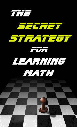 the-secret-strategy-for-learning-math-the-first-thing-you-must-understand-to-learn-math-english-edit