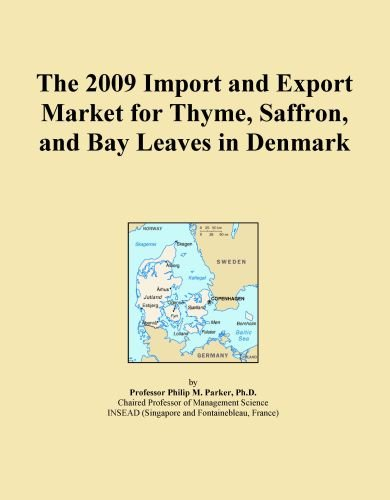 The 2009 Import And Export Market For Thyme, Saffron, And Bay Leaves In Denmark