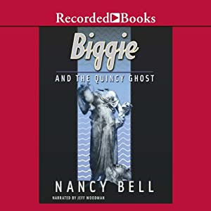Biggie and the Quincy Ghost Audiobook