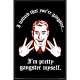 (24x36) I'm Gangster (Retro Spoof) Art Poster Print
