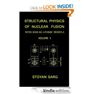 Structural Physics of Nuclear Fusion: With BSM-SG Atomic Models Stoyan Sarg