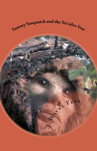 Sammy Sasquatch and the Sts'ailes Star (English Edition)