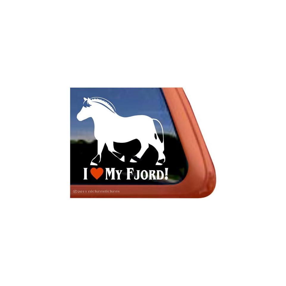 I Love My Fjord Vinyl Window Horse Trailer Decal Sticker