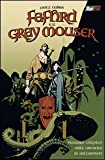 Fafhrd e il Gray Mouser / Mike Mignola, Al Williamson Howard Chaykin のシリーズ情報を見る