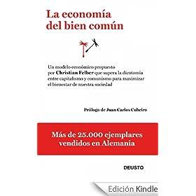La economía del bien común: Un modelo económico que supera la dicotomía entre capitalismo y comunismo para m