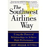 img - for The Southwest Airlines Way [Paperback] [2005] 1 Ed. Jody Hoffer Gittell book / textbook / text book
