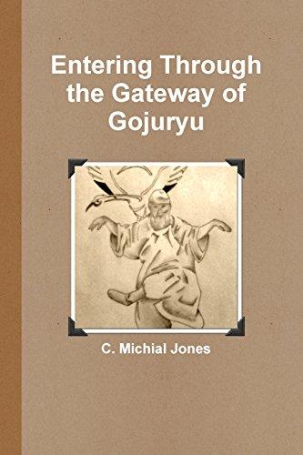 Entering Through the Gateway of Gojuryu