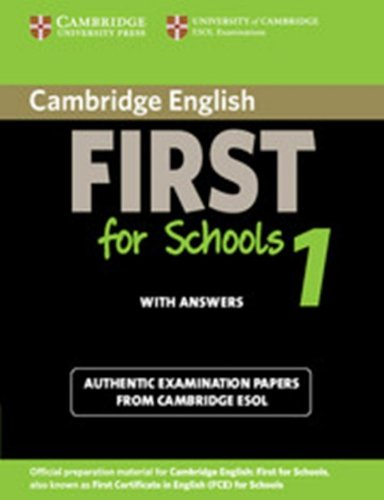 Cambridge english. First for schools. Student's book. With answers. Con espansione online. Per le Scuole superiori: Cambridge English First for ... Book with Answers (FCE Practice Tests)