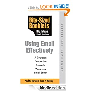 Using E-mail Effectively - Bite-Sized Booklet Paul Burton