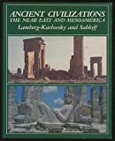 Ancient Civilizations: Near East and Mesoamerica (080535672X) by Karlovsky, C.C.Lamberg-