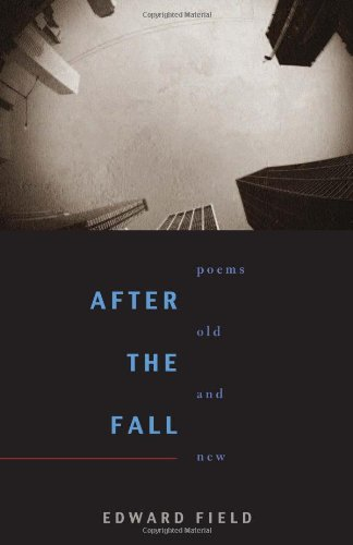 After the Fall: Poems Old and New (Pitt Poetry Series)