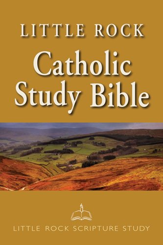 Little Rock Catholic Study Bible: Paperback