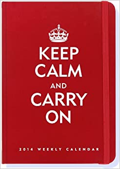 2014 Keep Calm & Carry On 16-Month Weekly Planner (Compact Engagement