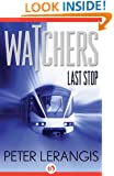 Last Stop (Watchers, 1)