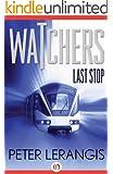 Last Stop (Watchers, 1)