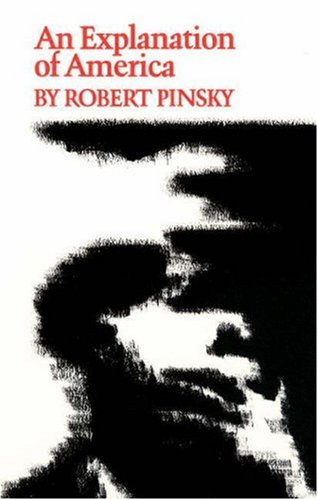 An Explanation of America (Princeton Series of Contemporary Poets), ROBERT PINSKY