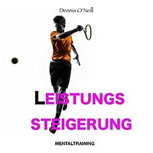 Leistungssteigerung Mentaltraining Hörbuch