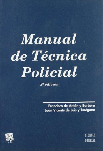 MANUAL DE TECNICA POLICIAL