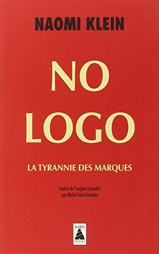 No Logo. : La tyrannie des marques