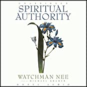 Spiritual Authority | [Watchman Nee]