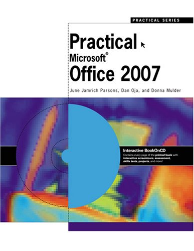 Practical Office 2007, June Jamrich Parsons, Dan Oja