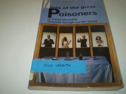 LIVES OF GREAT POISONERS (Methuen Modern Plays), Churchill, Caryl