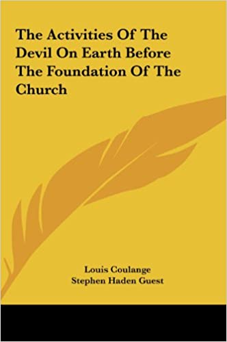 The Activities of the Devil on Earth Before the Foundation of the Church