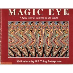 Magic eye: A new way of looking at the world : 3D illusions