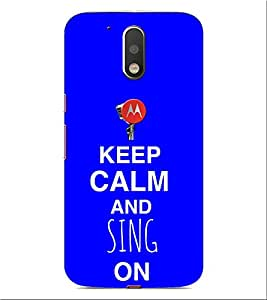 ifasho Nice Quote On Keep Calm Back Case Cover for Motorola Moto G4 Plus